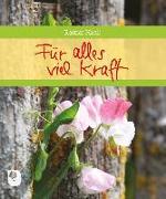 Cover-Bild zu Für alles viel Kraft von Haak, Rainer