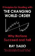 Cover-Bild zu Dalio, Ray: Principles for Dealing with the Changing World Order