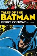 Cover-Bild zu Conway, Gerry: Tales of the Batman: Gerry Conway