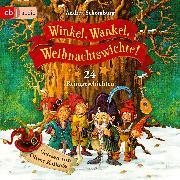 Cover-Bild zu Winkel, Wankel, Weihnachtswichte! (Audio Download) von Schomburg, Andrea
