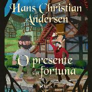 Cover-Bild zu O presente da fortuna (Audio Download) von Andersen, H.C.