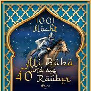 Cover-Bild zu Ali Baba und die 40 Räuber (Audio Download) von Nacht, Märchen aus 1001