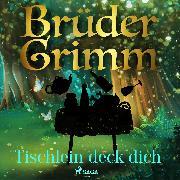 Cover-Bild zu Tischlein deck dich (Audio Download) von Grimm, Brüder