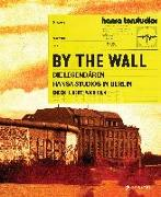 Cover-Bild zu By the Wall von Wickholm, Pär (Hrsg.)