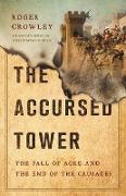 Cover-Bild zu The Accursed Tower (eBook) von Crowley, Roger