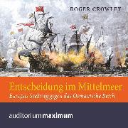 Cover-Bild zu Entscheidung im Mittelmeer (Audio Download) von Crowley, Roger