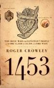 Cover-Bild zu 1453 (eBook) von Crowley, Roger