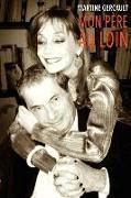 Cover-Bild zu Gercault, Martine: Mon pere au loin