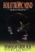 Cover-Bild zu Grof, Stanislav: The Holotropic Mind