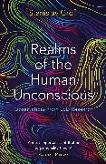Cover-Bild zu Grof, Stanislav: Realms of the Human Unconscious