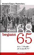 Cover-Bild zu Mein 68 begann 65 (eBook) von Warneken, Bernd Jürgen