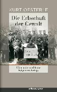 Cover-Bild zu Die Erbschaft der Gewalt (eBook) von Oesterle, Kurt