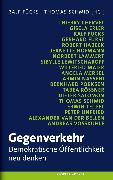 Cover-Bild zu Gegenverkehr (eBook) von Schmid, Thomas (Hrsg.)