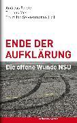 Cover-Bild zu Ende der Aufklärung (eBook) von Förster, Andreas (Hrsg.)