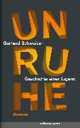 Cover-Bild zu Unruhe (eBook) von Schweizer, Gerhard