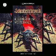 Cover-Bild zu Schattenchronik, Folge 5: Killerkäfer im Westerwald (Ungekürzt) (Audio Download) von Cornelius, Curd