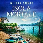 Cover-Bild zu Isola Mortale (Simon Strasser ermittelt 2) (Audio Download) von Conti, Giulia