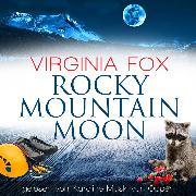 Cover-Bild zu Rocky Mountain Moon (Audio Download) von Fox, Virginia