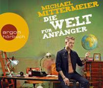 Cover-Bild zu Die Welt für Anfänger von Mittermeier, Michael