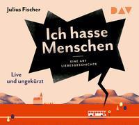 Cover-Bild zu Ich hasse Menschen 2. Eine Art Liebesgeschichte von Fischer, Julius