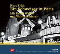 Cover-Bild zu Ein Schweizer in Paris von Früh, Kurt
