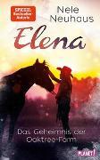 Cover-Bild zu Elena - Ein Leben für Pferde 4: Das Geheimnis der Oaktree-Farm von Neuhaus, Nele