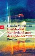 Cover-Bild zu Hard-boiled Wonderland und das Ende der Welt von Murakami, Haruki