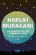 Cover-Bild zu Die Ermordung des Commendatore Band 2 (eBook) von Murakami, Haruki