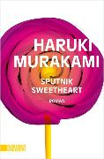 Cover-Bild zu Sputnik Sweetheart von Murakami, Haruki