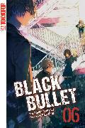 Cover-Bild zu Black Bullet - Light Novel, Band 6 (eBook) von Kanzaki, Shiden