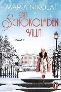 Cover-Bild zu Die Schokoladenvilla (eBook) von Nikolai, Maria