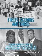 Cover-Bild zu Protacio, Kristine: Firsts, Seconds and Thirds: African American Leaders in Los Angeles from the 1960s and '70s from the Rolland J. Curtis Collection