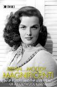 Cover-Bild zu Rice, Christina: Mean...Moody...Magnificent!: Jane Russell and the Marketing of a Hollywood Legend