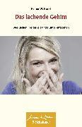 Cover-Bild zu Das lachende Gehirn (eBook) von Heckl, Reiner W.