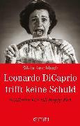 Cover-Bild zu Leonardo DiCaprio trifft keine Schuld (eBook) von Aeschbach, Silvia