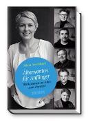 Cover-Bild zu Älterwerden für Anfänger von Aeschbach, Silvia