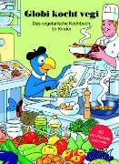 Cover-Bild zu Globi kocht Vegi - Das vegetarisches Kochbuch für Kinder von Elmer, Barbara (Text von)
