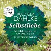 Cover-Bild zu Selbstliebe von Dahlke, Ruediger