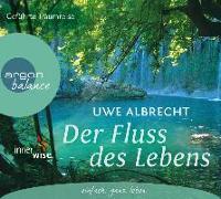 Cover-Bild zu Der Fluss des Lebens von Albrecht, Uwe