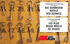 Cover-Bild zu Die schönsten Hotels der Schweiz / Les plus beaux hôtels de Suisse von Schoeck-Ritschard (Text von)