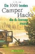 Cover-Bild zu Die 500 besten Camper Hacks, die du kennen musst von Speckmann, Isabel