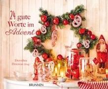 Cover-Bild zu 24 gute Worte im Advent von Dziewas, Dorothee (Hrsg.)