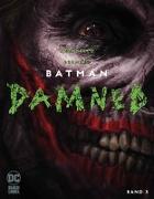 Cover-Bild zu Batman: Damned von Azzarello, Brian