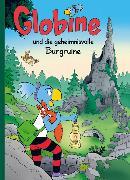 Cover-Bild zu Globine und die geheimnisvolle Burgruine von Aeberli, Sibylle