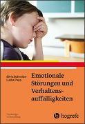Cover-Bild zu Emotionale Störungen und Verhaltensauffälligkeiten von Schneider, Silvia