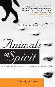 Cover-Bild zu Animals in Spirit: Our Faithful Companions' Transition to the Afterlife von Smith, Penelope