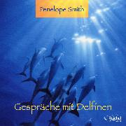 Cover-Bild zu Gespräche mit Delfinen (Audio Download) von Smith, Penelope