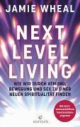 Cover-Bild zu Next Level Living von Wheal, Jamie