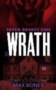 Cover-Bild zu Bones, Max: Wrath - Seven Deadly Sins (Detective CAM Roman Book 3): A Gripping Serial Killer Thriller