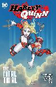 Cover-Bild zu Humphries, Sam: Harley Quinn Vol. 4: The Final Trial